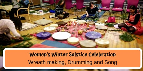 Solstice Wreath Making, Drumming and Song! tickets