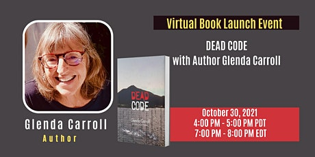 Virtual Book Launch Event: DEAD CODE with Author Glenda Carroll tickets