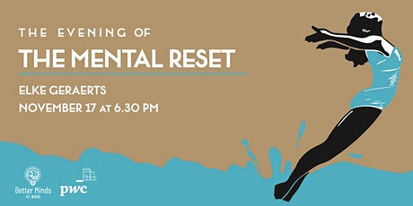 The evening of The Mental Reset tickets