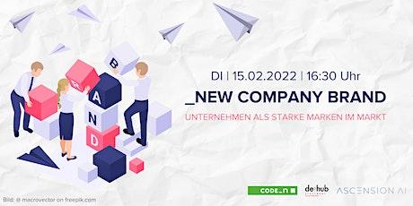 NEW COMPANY BRAND – Unternehmen als starke Marken im Markt Tickets