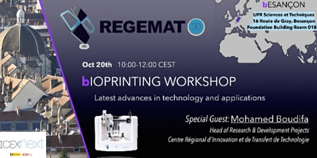 Bioprinting Workshop: Latest Advances in Technologies and Applications billets
