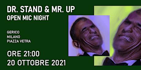 Dr. Stand  & Mr. Up - Open Mic Night biglietti