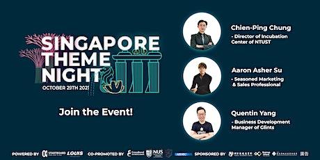 2021 Singapore Theme Night – The digital transformation of the startup era Tickets