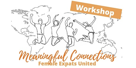 Female Expats United - Make friends & meaningful connections abroad tickets