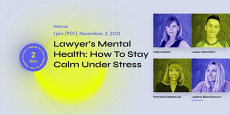 Lawyer's Mental Health: How To Stay Calm Under Stress Tickets