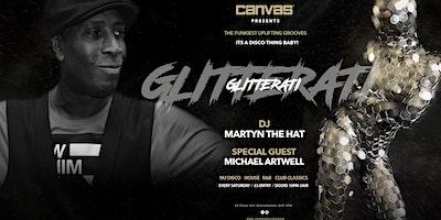 Glitterati w/ Special Guest Michael Artwell
