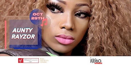 AF LAGOS & ARIBO PRODUCTION present: AUNTY RAYZOR (live music performance) tickets