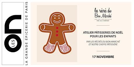 Les ON: Atelier pâtisserie de Noël pour les marmitons billets