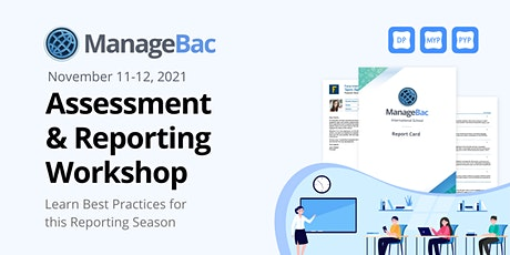 ManageBac Assessment & Reporting Workshop tickets