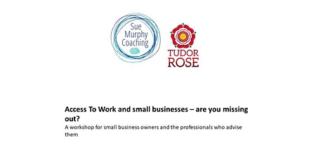 Access to Work and small businesses - are you missing out? tickets