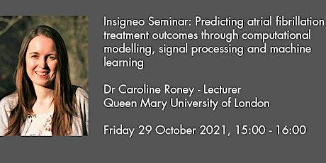 Insigneo Seminar: Predicting atrial fibrillation treatment outcomes... tickets