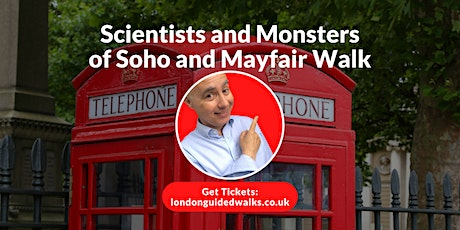 Scientists and Monsters of Soho and Mayfair Walk tickets