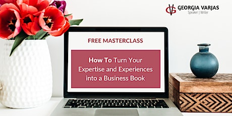 How To Turn Your Expertise and Experiences into a Business Book tickets