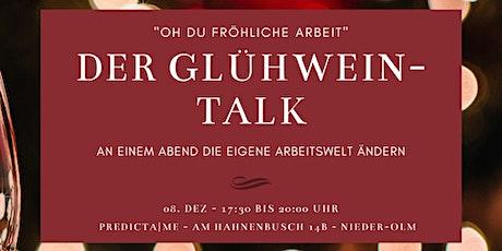 """""""Oh du fröhliche Arbeit!"""" - DER GLÜHWEIN-TALK Tickets"""