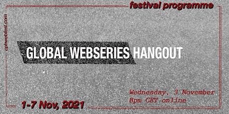 Global Webseries Hangout tickets