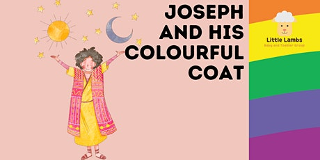 Joseph and His Colourful Coat- Baby and Toddler Sensory and Messy Play tickets