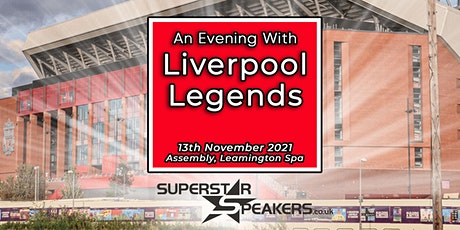 An Evening with Liverpool Football Club Legends  - Leamington Spa tickets