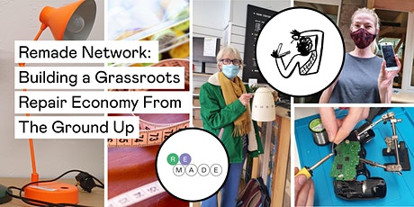 Reimagining Repair: Building a Grassroots Economy From The Ground Up tickets