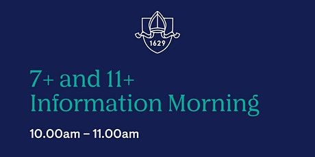 10am Visit: 7+ and 11+ Information Morning tickets