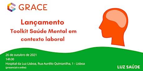 Lançamento Toolkit: Saúde Mental em contexto laboral bilhetes