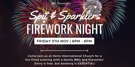 Spit & Sparklers Family Firework Event tickets