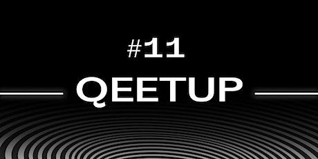 Qeetup 11 tickets