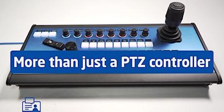 More than just a PTZ Controller EU tickets
