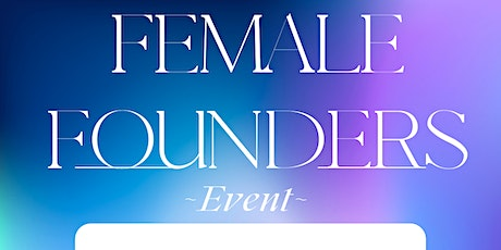 Courage to Create: A Celebration of Female Founders tickets