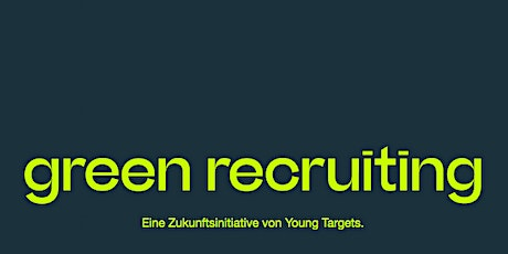 Green Recruiting: Call for Partner Tickets