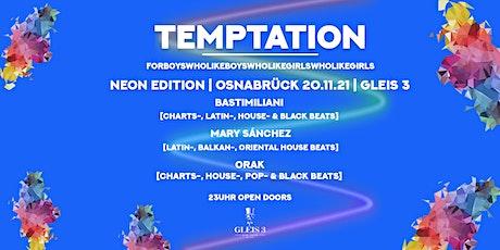 Temptation Neon Edition 20.11.21l, Gleis 3, Osnabrück Tickets