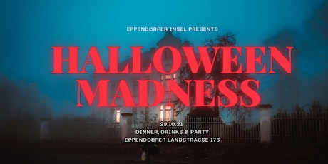 Eppendorfer Insel present's HALLOWEEN MADNESS Tickets