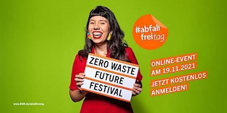 Zero Waste Future Festival 2021 tickets