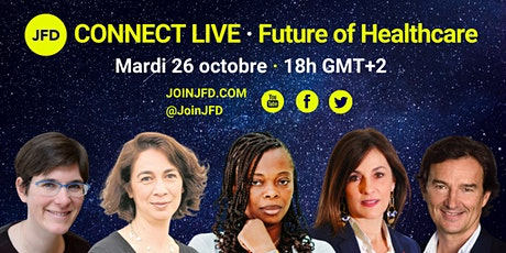 JFD Connect Live  - Future of Healthcare tickets