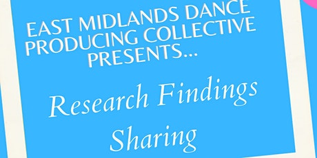 East Midlands Producing Collective: Research Findings Sharing Event tickets