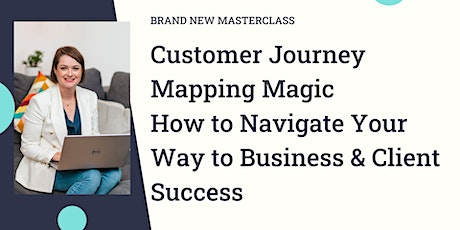 Customer Journey Mapping Magic tickets