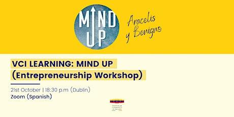 MIND UP (Entrepreneurship Workshop) tickets