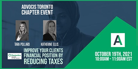 Advocis Toronto: Improve your Clients Financial Position by Reducing Taxes tickets