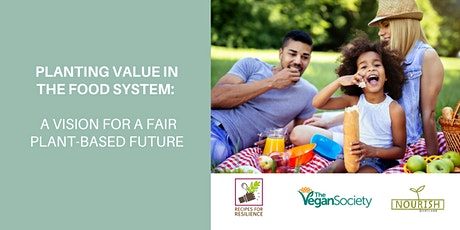 Planting Value in the Food System – a vision for a fair plant-based future tickets