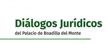 Diálogos Jurídicos del Palacio de Boadilla del Monte entradas