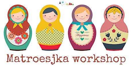 Matroesjka - workshop - ARTODO (M) tickets