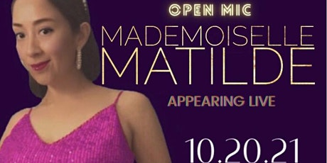 A-Not-So-Secret Open Mic night  with Mademoiselle Matilde tickets