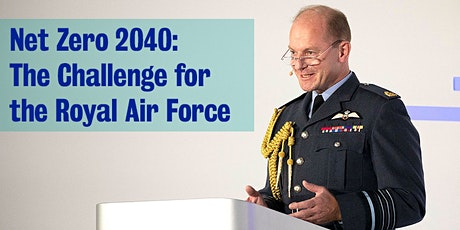 Chief of the Air Staff Sir Mike Wigston on the RAF and Net Zero 2040 tickets
