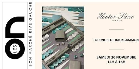 Les ON: Tournois de Backgammon avec Hector Saxe billets