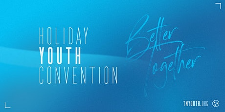 Tennessee Holiday Youth Convention 2021 tickets