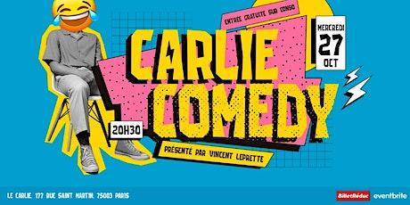 Carlie Comedy / MERCREDI 27 Octobre 20H30 billets