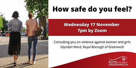 How safe do you feel? Ending violence against women and girls tickets