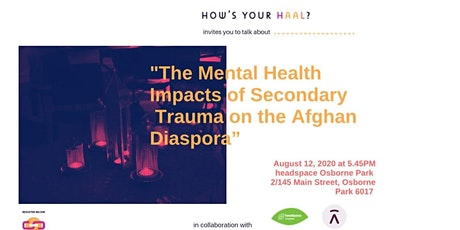 Mental Health Impacts of Secondary Trauma on the Afghan Diaspora tickets