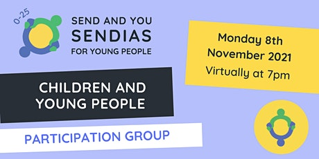 SEND and You Children and Young People's Participation Group tickets