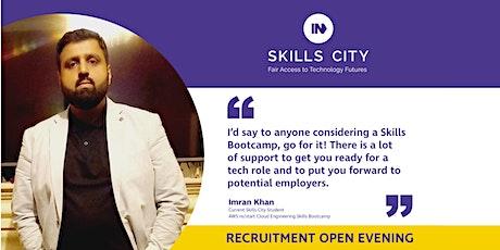 Skills City Recruitment Open Evening tickets