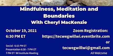 Mindfulness, Meditation and Boundaries tickets
